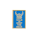 Keep Calm And Chop The Head Patch (Blue)