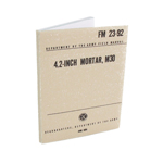 US Army FM23-92 4,2inch Mortar M30 Field Manual (Beige)